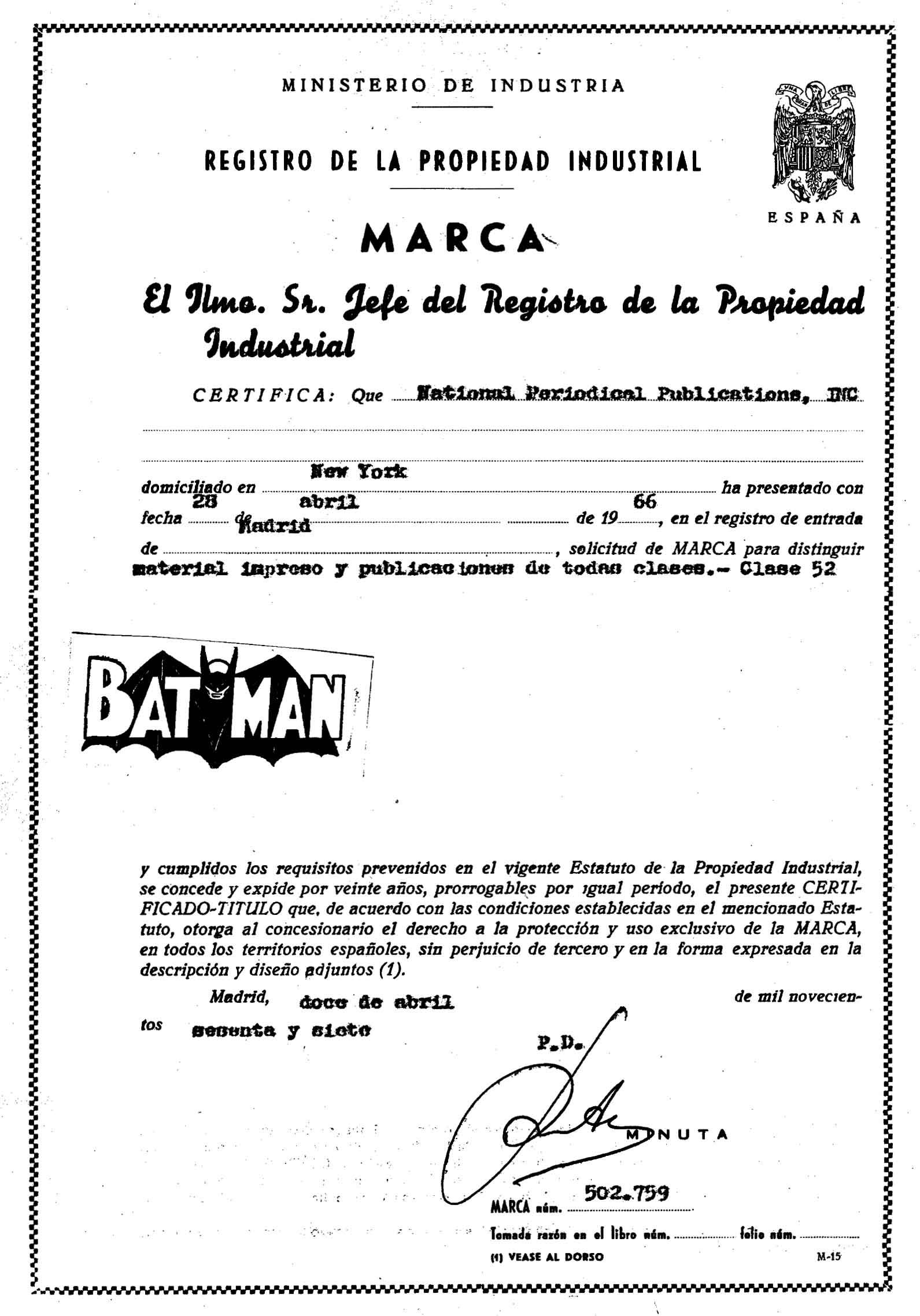 Certificado Marca BATMAN, 12 de abril de 1967 Ministerio de Industria, Energía y Turismo. Oficina Española de Patentes y Marcas. Archivo Histórico, Exp. Nº M0502759.