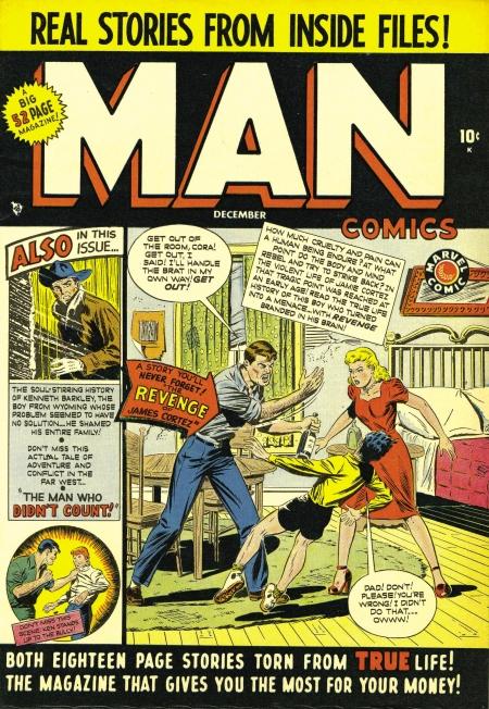 Su estilo no parece demasiado reconocible, pero la cubierta de Man Comics Nº 1 se atribuye al mismísimo John Buscema. La cabecera era una producción de Newsstand Publications Inc, una de las subempresas que conformaron el pequeño imperio editorial erigido por Martin Goodman.