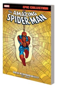 AMAZING SPIDER-MAN EPIC COLLECTION: GREAT RESPONSIBILITY TPB