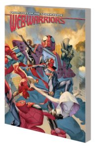 WEB WARRIORS OF THE SPIDER-VERSE VOL. 2: SPIDERS VS. TPB