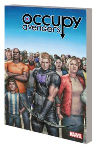 OCCUPY AVENGERS VOL. 1: TAKING BACK JUSTICE TPB